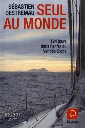 Seul au monde [EDITION EN GROS CARACTERES - de la loupe - 9782848687896 -